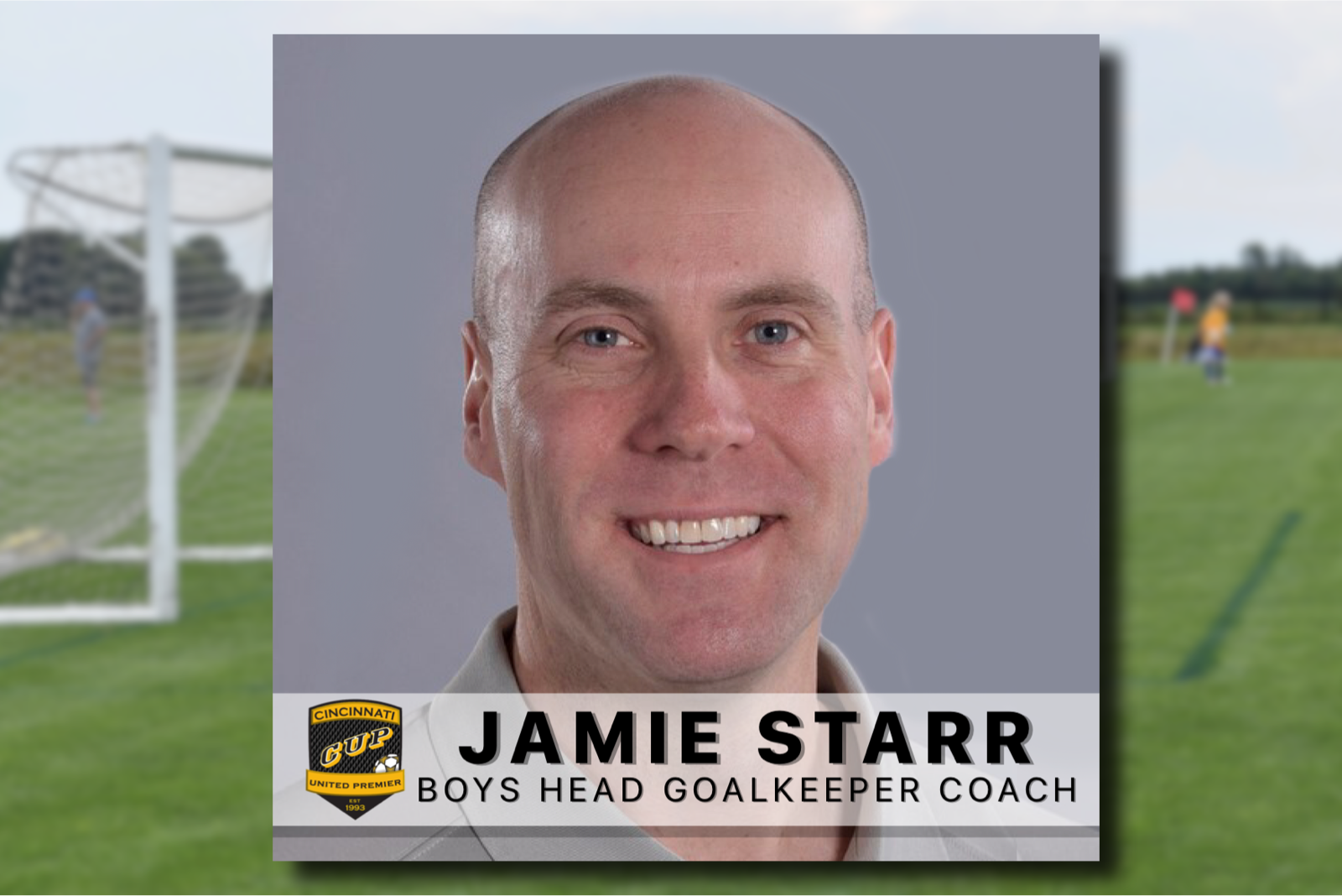 Club Names Jamie Starr CUP Boys Head GK Coach